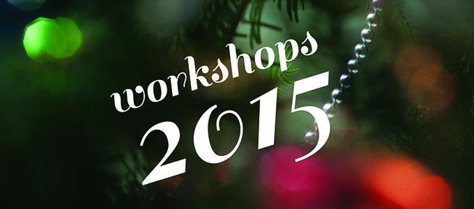 Workshops 2015